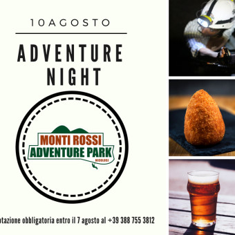 ADVENTURE NIGHT – 10 AGOSTO